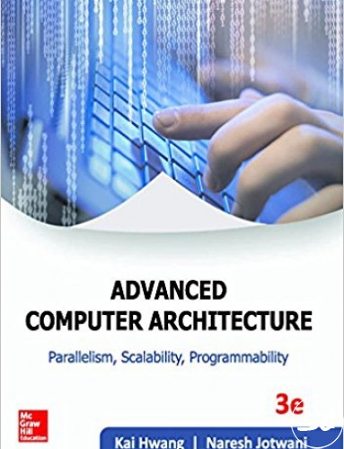 Advanced computer architecture third edition